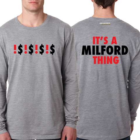 Milford It's a Milford Thing Long Sleeve T-Shirt