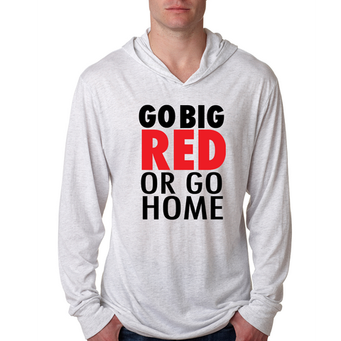 North Attleboro Go Big or Go Home Light Weight Hoodie