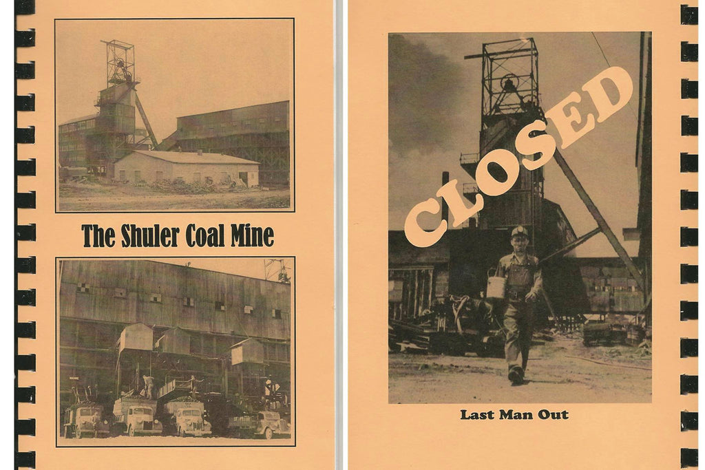 The Shuler Coal Mine Book - Shipped
