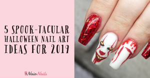 5 SPOOK-TACULAR HALLOWEEN NAIL ART IDEAS FOR 2019