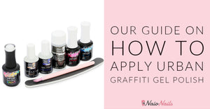 OUR GUIDE ON HOW TO APPLY GEL POLISH