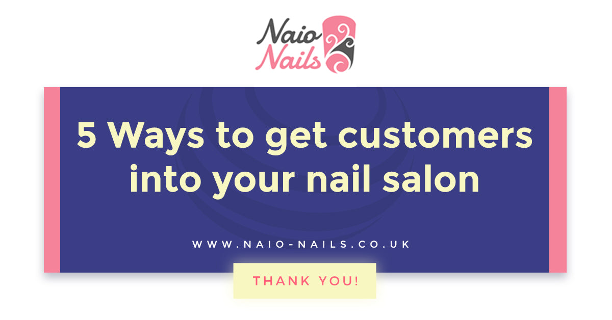 5 ways to get customers into your nail salon