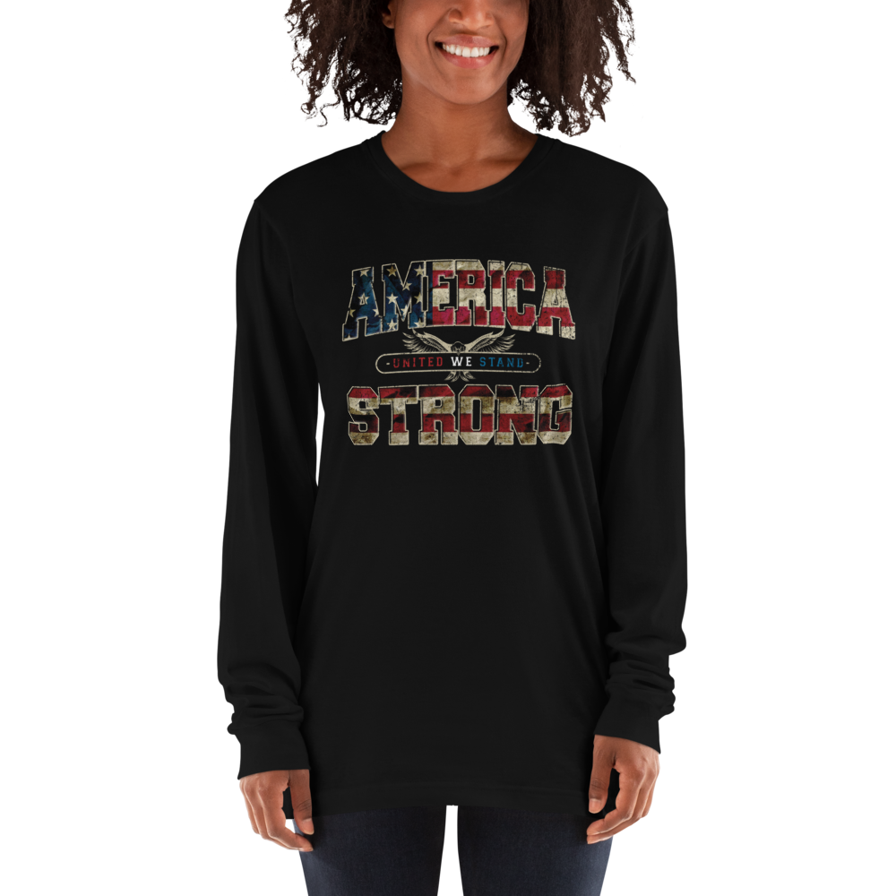 America Strong Long Sleeve T-shirt