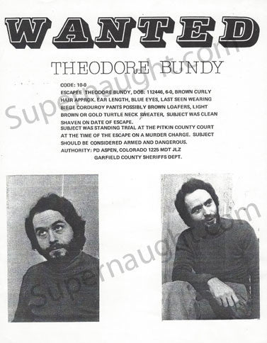 Ted Bundy Colorado Replica Wanted Poster - Supernaught True Crime Collectibles