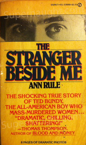 Ted Bundy The Stranger Beside Me book signed - Supernaught True Crime Collectibles - 1