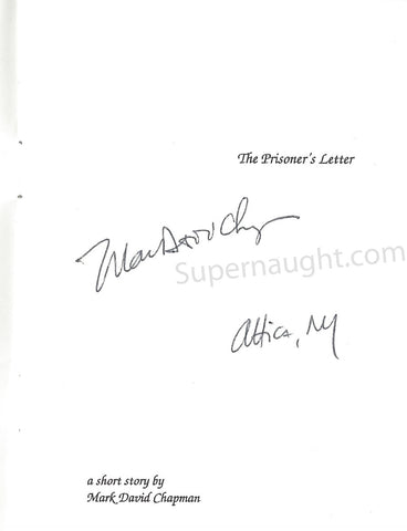 Mark David Chapman The Prisoners Letter signed in full - Supernaught True Crime Collectibles - 1
