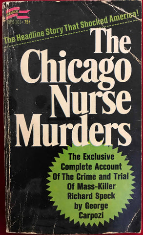 The Chicago Nurse Murders 1967 Paperback