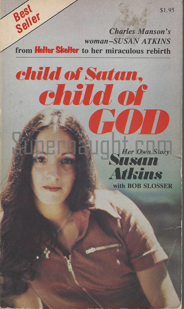 Susan Atkins Child of Satan Child of God Paperback Book