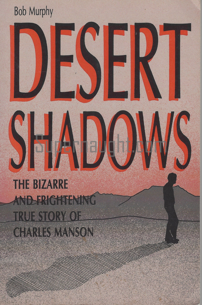 Desert Shadows Bob Murphy Signed