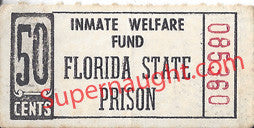 Florida State Prison Authentic 50 Cents Inmate Welfare Fund Ticket - Supernaught True Crime Collectibles
