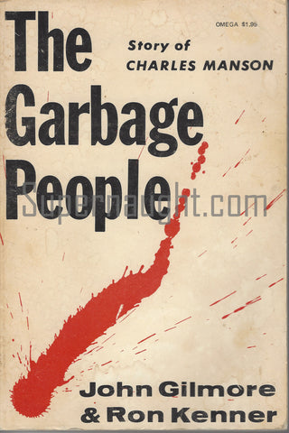 Garbage People Story of Charles Manson 1971 First Printing Signed Omega Press