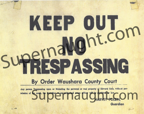 Ed Gein No Trespassing Sign Replica