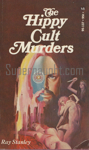 Hippy Cult Murders 1970 Ray Stanley Charles Manson Family Paperback