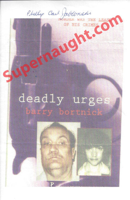 Phillip Jablonski Deadly Urges Cover Signed in Full - Supernaught True Crime Collectibles