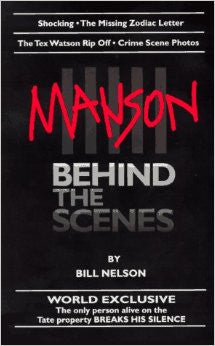 Manson Behind The Scenes Bill Nelson 1997 First Edition - Supernaught True Crime Collectibles