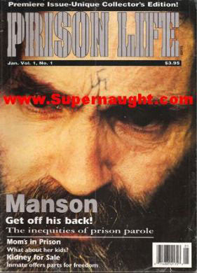 Prison Life Charles Manson Cover Premiere Issue - Supernaught True Crime Collectibles