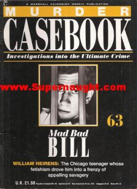William Heirens Murder Casebook 1990 Issue 63 - Supernaught True Crime Collectibles