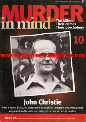 Murder in Mind John Christie Issue 10 - Supernaught True Crime Collectibles