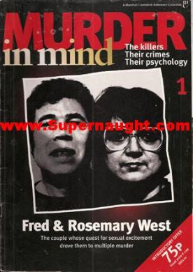 Murder in Mind Fred and Rosemary West issue 1 - Supernaught True Crime Collectibles
