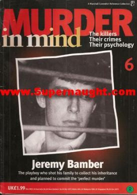 Murder in Mind Jeremy Bamber Issue 6 UK - Supernaught True Crime Collectibles