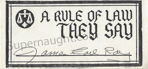 James Earl Ray A Rule of The Law They Say Bookplate Signed