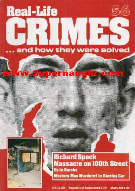 Real Life Crimes issue 56 Richard Speck - Supernaught True Crime Collectibles