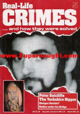 Real Life Crimes Peter Sutcliffe Issue 5 - Supernaught True Crime Collectibles