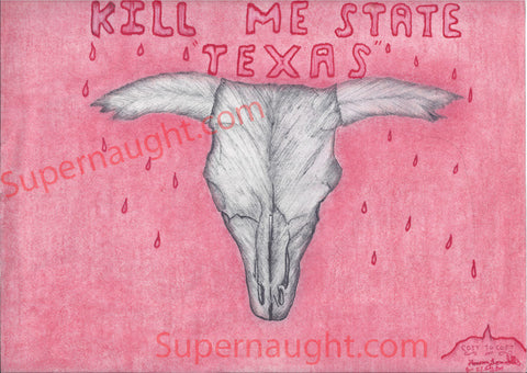 Tommy Lynn Sells Kill Me State Texas artwork signed - Supernaught True Crime Collectibles