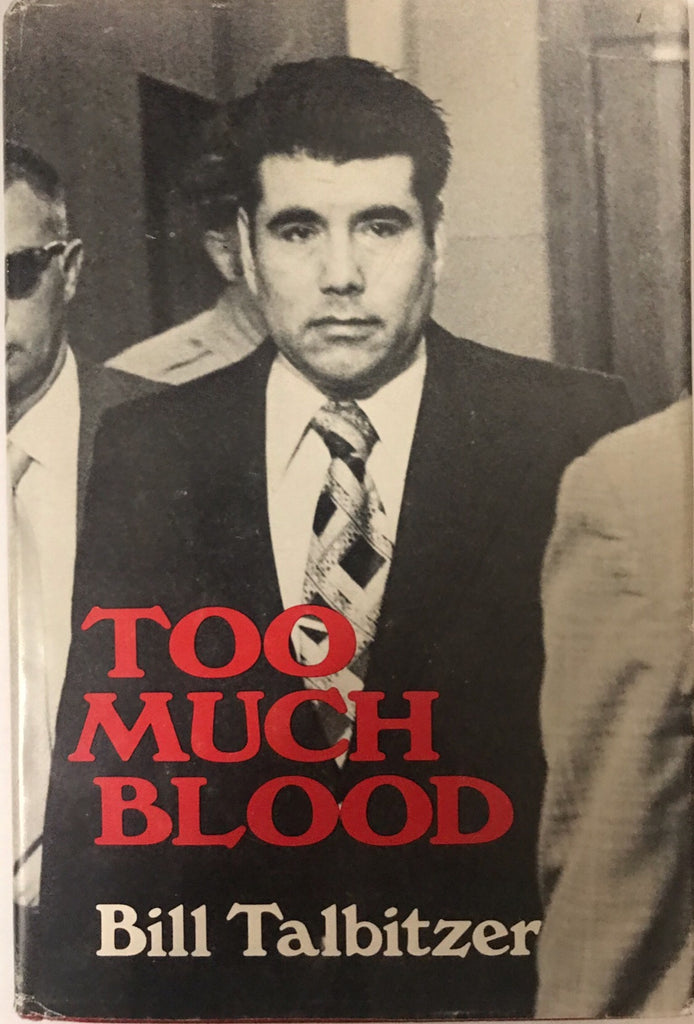 Too Much Blood Bill Talbitzer
