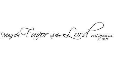 """May the favor of the Lord..."" Inspirational Black Vinyl Wall Lettering - IV046"