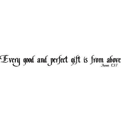 """Every good and perfect...James 1:17"" Black Vinyl Wall Lettering - IV067"