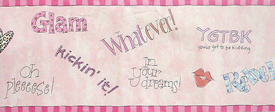 Sassy Girl! Sayings Wallpaper Border - SB10265B