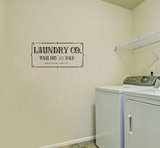 """Laundry Co. Wash, Dry, and fold. Open 24 hours Since 1977"" Wall Sticker Vinyl Sticker"