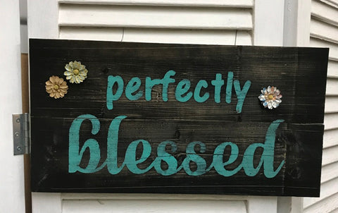 """Perfectly Blessed"" Black/Teal with flowers Wooden Sign - 31618"