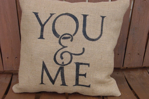 """You & Me"" Burlap Pillow - 1207"