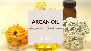 Ingredient Breakdown: Argan Oil