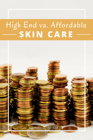 High End vs. Affordable Skin Care