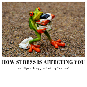 how stress is affecting you