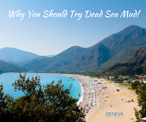why you should try Dead Sea mud