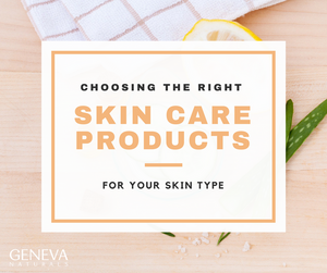choosing the right skin care products