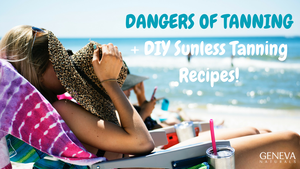 dangers of tanning and diy sunless tanning recipes