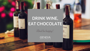 drink wine eat chocolate be happy