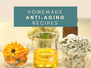 Homemade Anti-Aging Recipes
