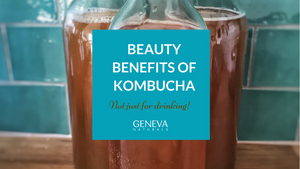 Beauty Benefits of Kombucha