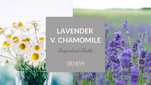 ingredient battle lavender v chamomile