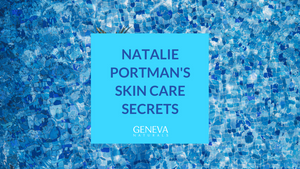 natalie portmans skin care secrets