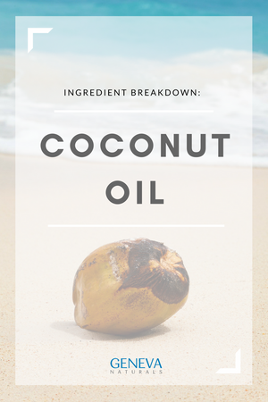 Ingredient Breakdown: Coconut Oil
