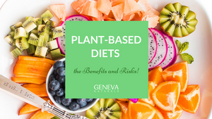plant based diets: benefits and risks