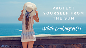 protect yourself from the sun while looking hot