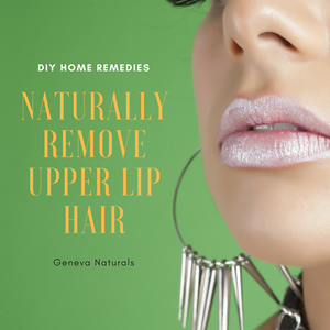 naturally remove upper lip hair
